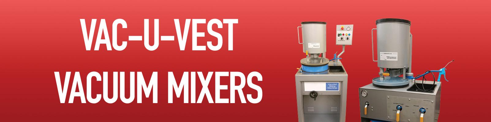 Vac-U-Vest Vacuum Mixers