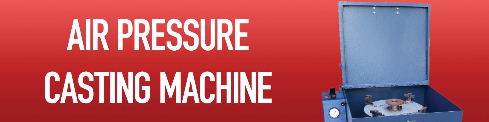 Air Pressure Casting Machines