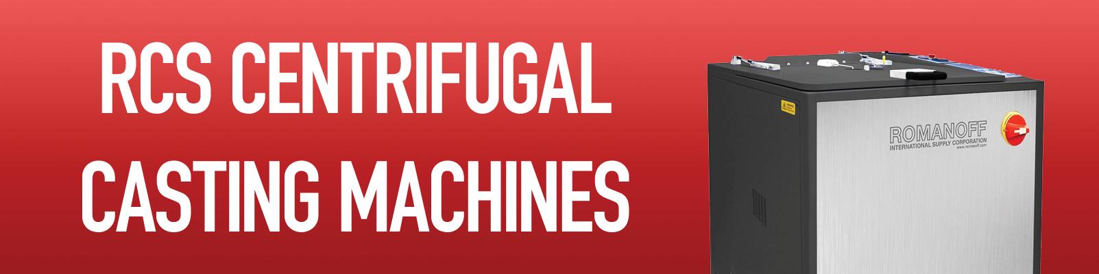 RCS Centrifugal Casting Machines