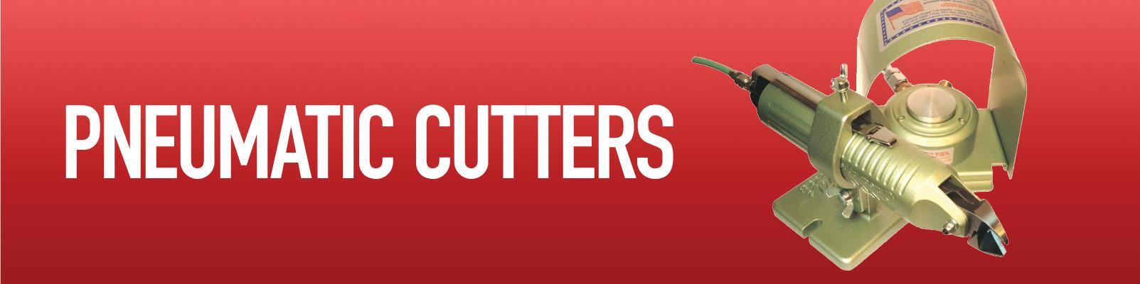 Pneumatic Cutters