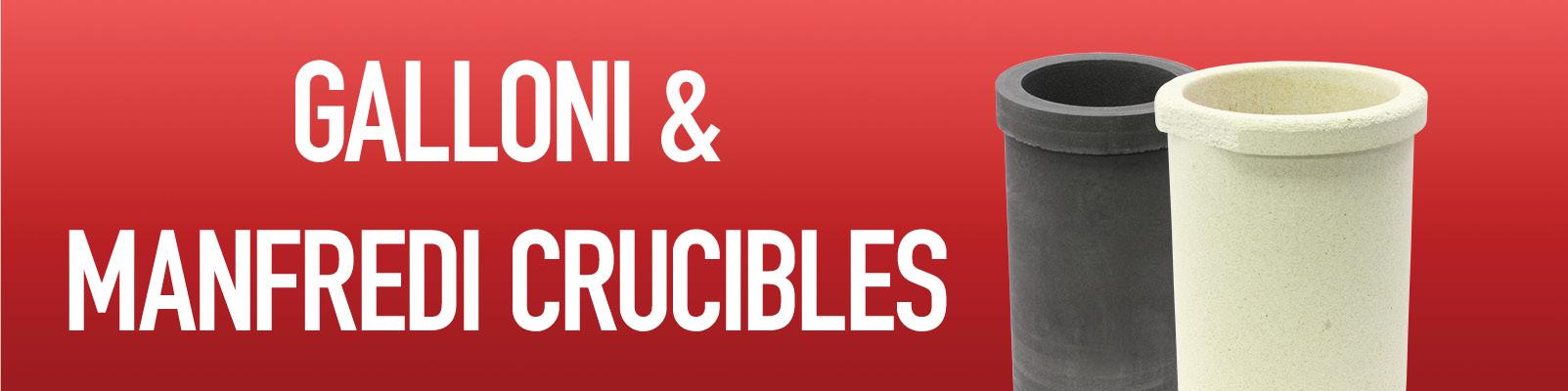 Galloni / Manfredi Crucibles