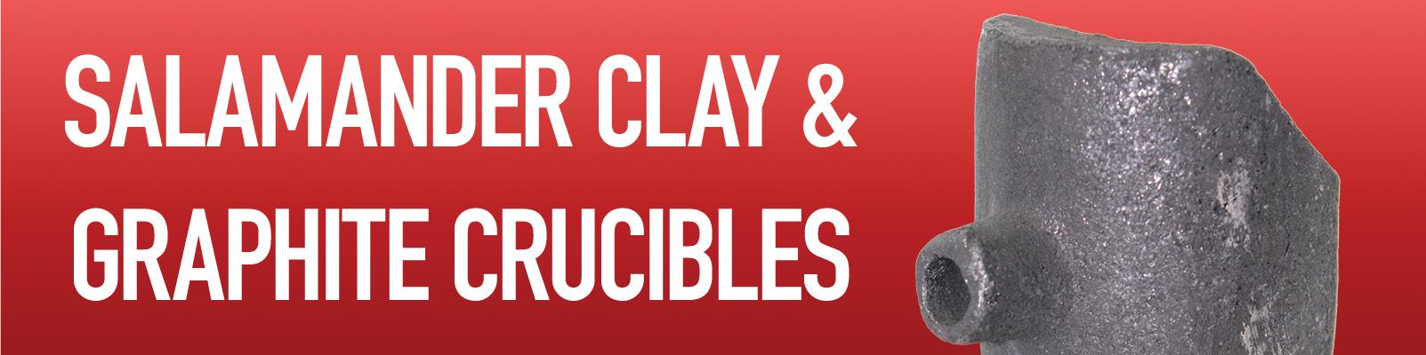 Salamander Clay / Graphite Crucibles