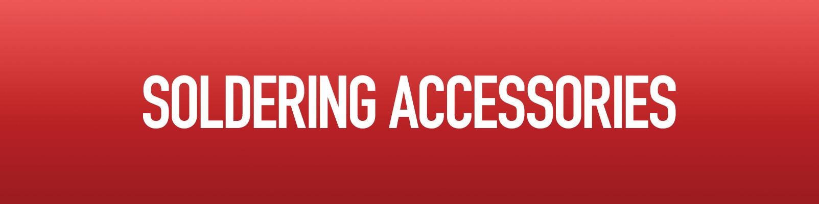 Soldering Accessories