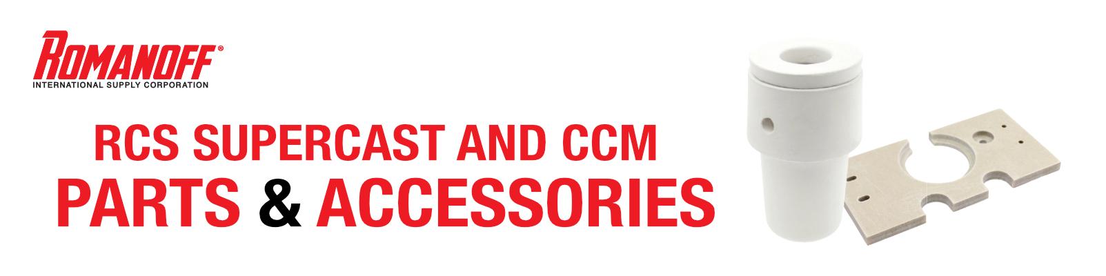 Supercast RCS & CCM Crucibles & Parts