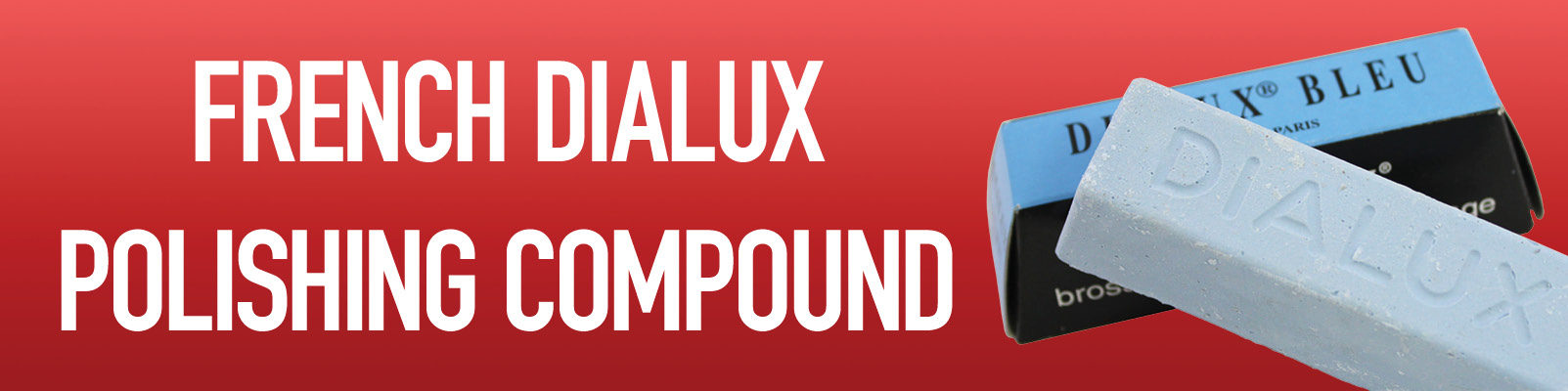 French Dialux Polishing Compounds