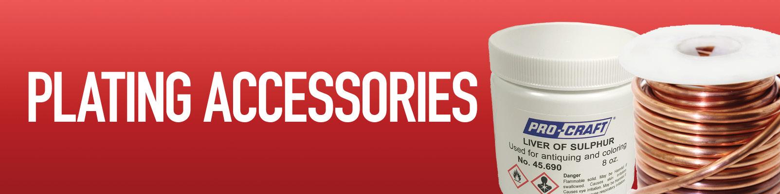 Plating Accessories