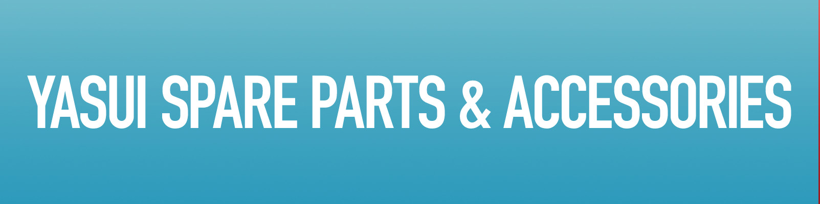 Yasui Parts & Accessories
