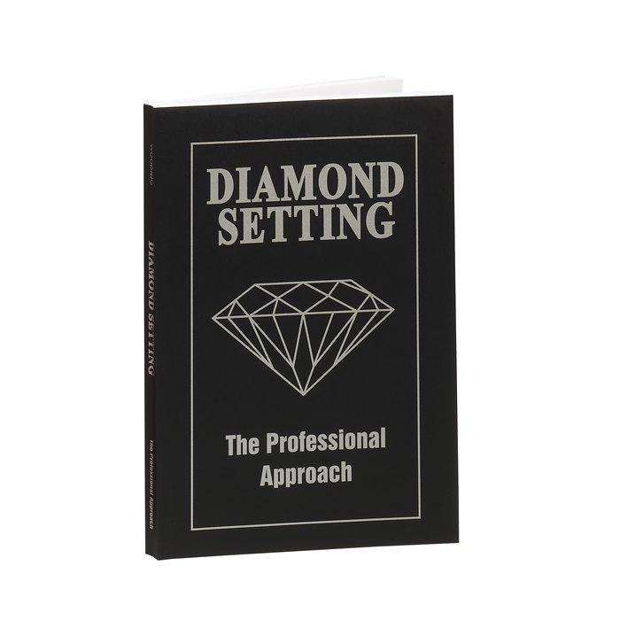 The Professional Approach Diamond Setting - Wooding