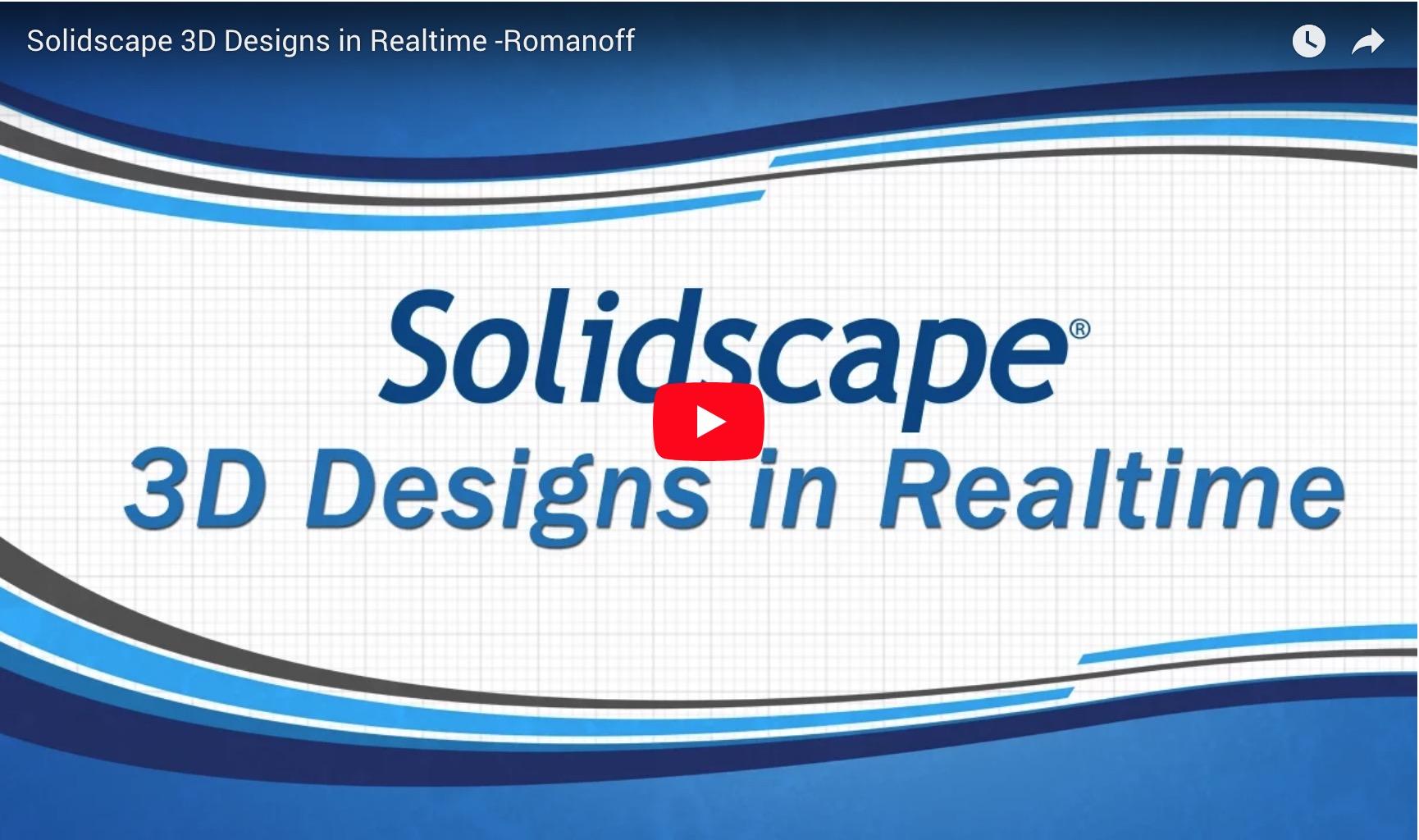 Solidscape 3D Designs in Realtime - Romanoff