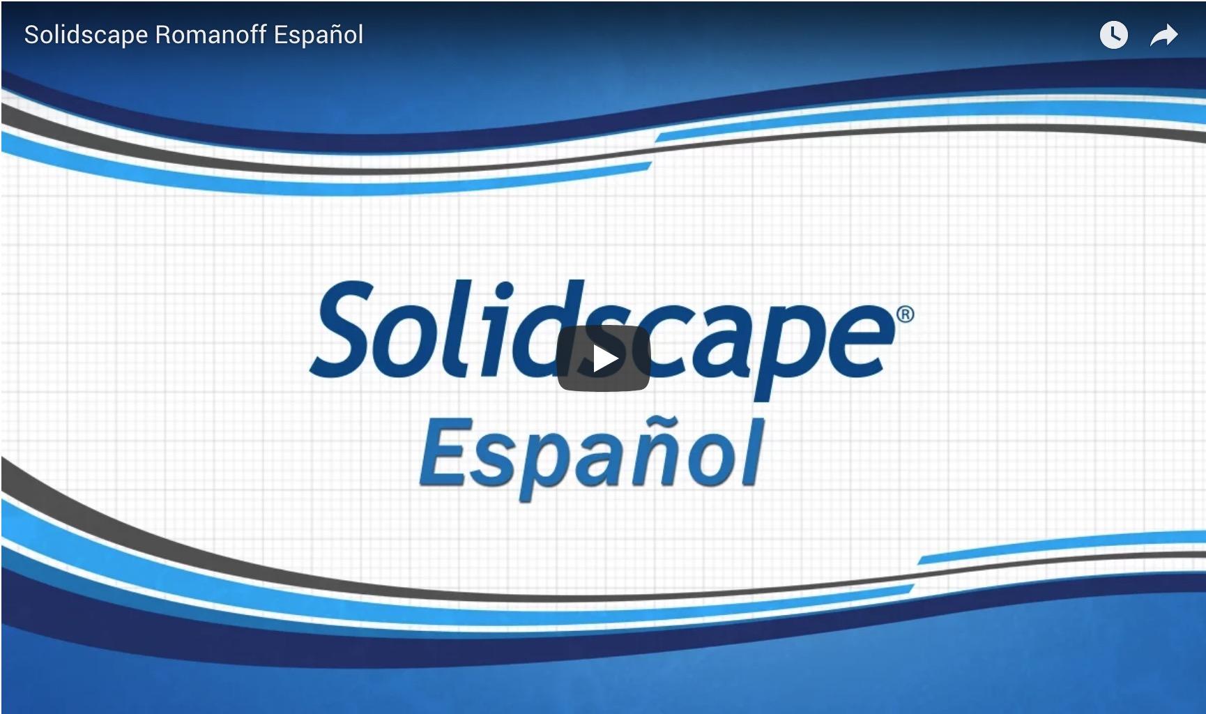 Solidscape Romanoff Español